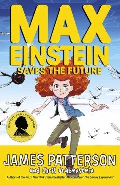 Max Einstein: Saves the Future - Patterson, James