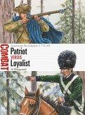 Patriot Vs Loyalist: American Revolution 1775-83