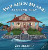 Isolation Island: A Pandemic Story