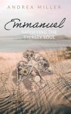 Emmanuel: Satisfying the Thirsty Soul