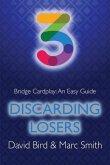 Bridge Cardplay: An Easy Guide - 3. Discarding Losers