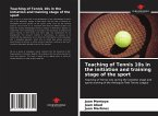 Teaching of Tennis 10s in the initiation and training stage of the sport