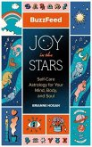 Buzzfeed: Joy in the Stars: Self-Care Astrology for Your Mind, Body, and Soul