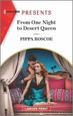 From One Night to Desert Queen: An Uplifting International Romance