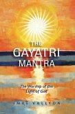 The Gayatri Mantra (eBook, ePUB)