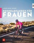 Rennradfahren für Frauen (eBook, ePUB)