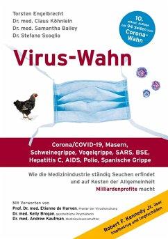 Virus-Wahn (eBook, ePUB) - Engelbrecht, Torsten; Köhnlein, Claus; Bailey, Samantha; Scoglio, Stefano