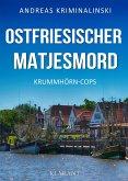 Ostfriesischer Matjesmord. Ostfrieslandkrimi (eBook, ePUB)