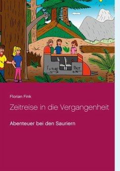 Zeitreise in die Vergangenheit (eBook, ePUB)