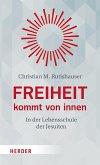 Freiheit kommt von innen (eBook, ePUB)