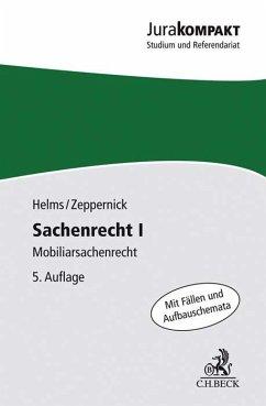 Sachenrecht I - Helms, Tobias;Zeppernick, Jens Martin