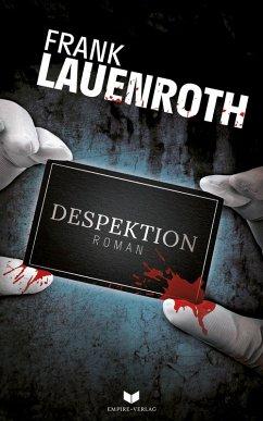 Despektion: Roman (eBook, ePUB) - Lauenroth, Frank