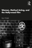 Women, Method Acting, and the Hollywood Film (eBook, ePUB)