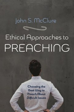 Ethical Approaches to Preaching (eBook, ePUB)