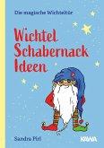 Wichtel Schabernack Ideen (eBook, ePUB)