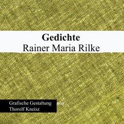 Rainer Maria Rilke - Gedichte (eBook, PDF)