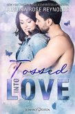 Tossed Into Love (eBook, ePUB)