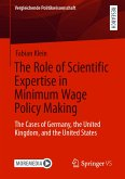 The Role of Scientific Expertise in Minimum Wage Policy Making (eBook, PDF)