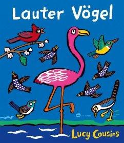 Lauter Vögel (Mängelexemplar) - Cousins, Lucy