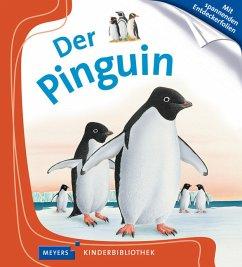 Der Pinguin / Meyers Kinderbibliothek Bd.40 (Restauflage)