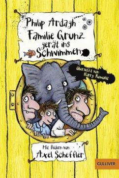 Familie Grunz gerät ins Schwimmen / Familie Grunz Bd.2 (Restauflage) - Ardagh, Philip
