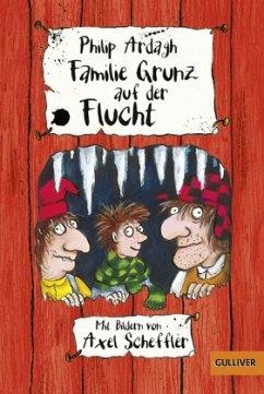 Familie Grunz auf der Flucht / Familie Grunz Bd.4 (Restauflage) - Ardagh, Philip