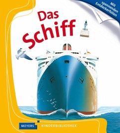 Das Schiff / Meyers Kinderbibliothek Bd.15 (Restauflage)