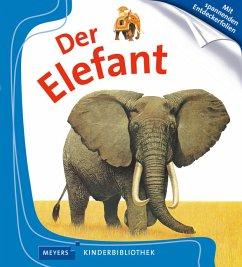 Der Elefant / Meyers Kinderbibliothek Bd.7 (Restauflage)