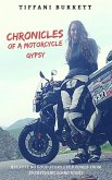 Chronicles of a Motorcycle Gypsy: The 49 States Tour (eBook, ePUB)