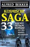 Kosmische Saga - 33 Science Fiction Romane aus dem Bekker-Multiversum auf 4000 Seiten (eBook, ePUB)