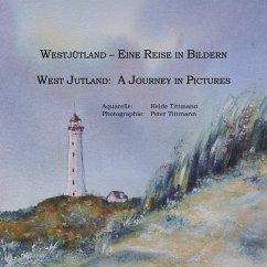 Westjütland -- Eine Reise in Bildern (eBook, ePUB)