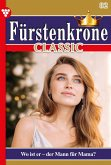 Fürstenkrone Classic 82 - Adelsroman (eBook, ePUB)