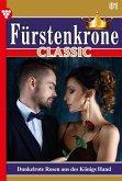Fürstenkrone Classic 81 - Adelsroman (eBook, ePUB)