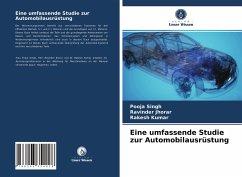 Eine umfassende Studie zur Automobilausrüstung - Singh, Pooja;Jhorar, Ravinder;Kumar, Rakesh