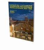 Katharina Sieverding: Fotografien Projektionen Installation 2021-1966