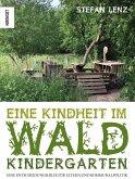 Eine Kindheit im Waldkindergarten (eBook, ePUB)