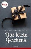 Das letzte Geschenk (eBook, ePUB)