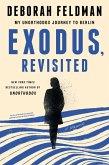 Exodus, Revisited (eBook, ePUB)