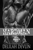 Hardman (Montana Bounty Hunters: Dead Horse, MT, #3) (eBook, ePUB)