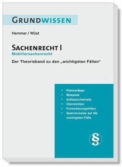 Grundwissen - Sachenrecht I - Hemmer, Karl-Edmund;Wüst, Achim;d'Alquen, Clemens