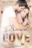 Drawn Into Love (eBook, ePUB)