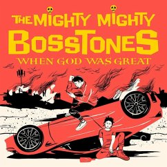 When God Was Great - Mighty Mighty Bosstones,The