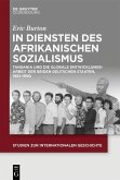 In Diensten des Afrikanischen Sozialismus