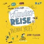 Die unglaubliche Wunderreise des Freddie Yates (MP3-Download)