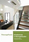 PlanungsPraxis Schallschutz in Wohngebäuden (eBook, ePUB)