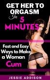Make a Lady Reach Orgasm in 5 Minutes (eBook, ePUB)