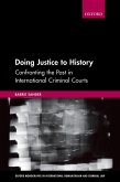 Doing Justice to History (eBook, PDF)