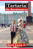 Tartaria - die Renaissance (eBook, ePUB)