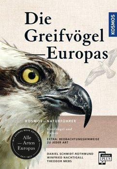 Greifvögel Europas (eBook, PDF) - Mebs, Theodor; Schmidt-Rothmund, Daniel; Nachtigall, Winfried