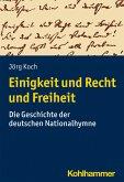 Einigkeit und Recht und Freiheit (eBook, PDF)